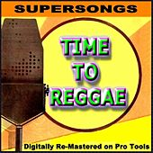 Supersongs - Time To Reggae by Various Artists