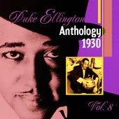 The Duke Ellington Anthology Vol. 8 (1930) by Duke Ellington