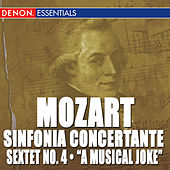 Mozart: Sinfonia Concertante K. 297 & 364 - Sextet No. 4 - A Musical Joke by Various Artists