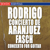Fasch: Concerto for Guitar - Rodrigo: Concierto Aranjuez - Villa-Lobos: 5 Preludes - Pujol: Elegia by Various Artists
