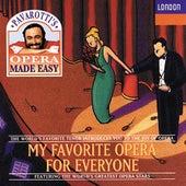 Pavarotti's Opera Made Easy - My Favorite Opera For Everyone by Riccardo Cassinelli