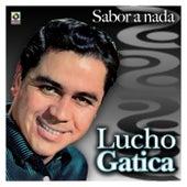 Sabor A Nada by Lucho Gatica