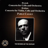 Brahms & Dvořák: Concertos for Cello & Orchestra by Pablo Casals