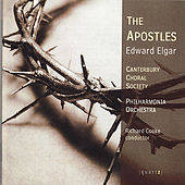 Elgar: The Apostles by Canterbury Choral Society