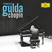 Friedrich Gulda plays Chopin by Friedrich Gulda
