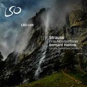 Strauss: Eine Alpensinfonie (An Alpine Symphony) by Bernard Haitink