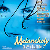 Melancholy: Classic Emotions, Vol.1 by Various Artists