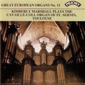 Great European Organs No. 11: St. Sernin, Toulouse by Kimberley Marshall