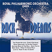 Rock Dreams - Vol. 2 by Royal Philharmonic Orchestra