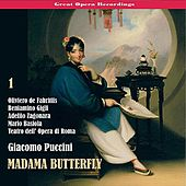 Great Opera Recordings / Giacomo Puccini: Madama Butterfly [1939], Vol. 1 by Teatro dell'Opera di Roma