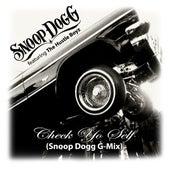 Check Yo Self (Snoop Dogg G-Mix) by Snoop Dogg