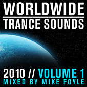 Worldwide Trance Sounds 2010, Vol. 1 by Various Artists