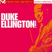 Duke Ellington Volume 2 - From The Archives (Digitally Remastered) by Duke Ellington