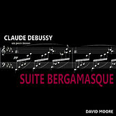 Debussy: Suite Bergamasque by David Moore