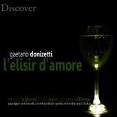 Donizetti: L'elisir d'Amore by Metropolitan Opera Orchestra and Chorus
