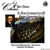 Rachmaninoff: Piano Concerto No. 3 by Moscow Philharmonic Orchestra