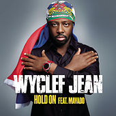 Hold On by Wyclef Jean