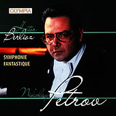 Berlioz: Symphonie Fantastique (Piano Transcription) by Hector Berlioz