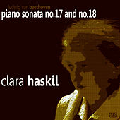 Beethoven:Piano Sonata No. 17 & 18 by Clara Haskil