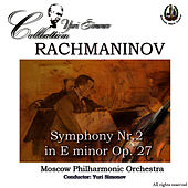 Rachmaninoff: Symphony No. 2 by Moscow Philharmonic Orchestra