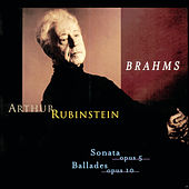 Rubinstein Collection, Vol. 63: Brahms: Sonata, Op. 5, Intermezzo, Romance, Ballades, Op. 10 by Arthur Rubinstein