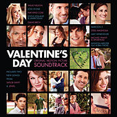 Valentine's Day: Original Motion Picture Soundtrack by Various Artists