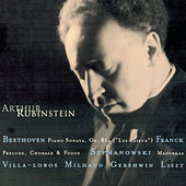 Rubinstein Collection, Vol. 11: Beethoven: Sonata Op. 81a (Les Adieux); Franck, Villa-Lobos, Szymanowski, Milhaud, Gershwin, Liszt, Schubert by Arthur Rubinstein