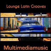 Lounge Latin Grooves by Various Artists