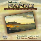 Arrivederci a Napoli by Various Artists