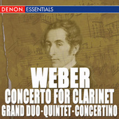Weber: Clarinet Concerto - Clarinet Quintet - Clarinet Grand Duo by Various Artists