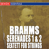 Brahms: Serenade Nos. 1 & 2 - Sextett for Strings 1 & 2 by Various Artists