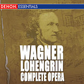 Wagner: Lohengrin Complete by Various Artists