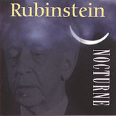 Rubinstein Plays Nocturnes by Arthur Rubinstein