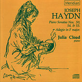 Haydn: Piano Sonatas No. 50, No. 54, No. 55 & Adagio in F Major by Julia Cload
