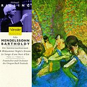 Mendelssohn: Midsummer Night's Dream (A), Op. 21 and Op. 61 by Helmuth Rilling