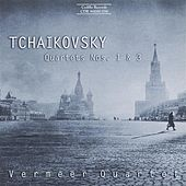 Tchaikovsky: String Quartets Nos. 1 and 3 by Vermeer Quartet