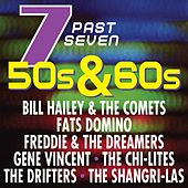 Seven Past Seven: 50s & 60s by Various Artists