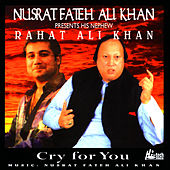 Cry For You - Vol.1 by Rahat Fateh Ali Khan