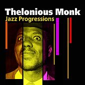 Jazz Progressions by Thelonious Monk
