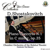 Shostakovich: Piano Concerto No. 1 by Chamber Orchestra of the Bolshoi Theatre