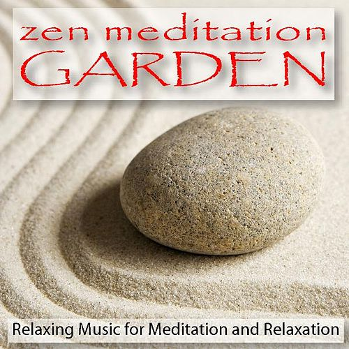 zen meditation garden relaxing music for meditation by relaxation meditation rhapsody. Black Bedroom Furniture Sets. Home Design Ideas