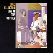 Live At The Whitney by Duke Ellington