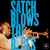 Satch Blows The Blues by Louis Armstrong