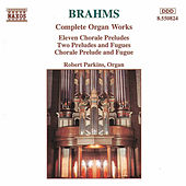 Complete Organ Works by Johannes Brahms