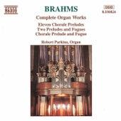 Complete Organ Works by Johannes Brahms