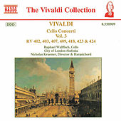 Cello Concerti RV 402, 403, 407, 409, 418, 423 & 424 by Antonio Vivaldi