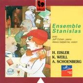 Hanns Eisler – Kurt Weill – Arnold Schoenberg, Ensemble Stanislas by Alexis Galpérine