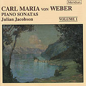 Weber: Piano Sonatas Volume 1 by Julian Jacobson