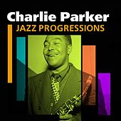 Jazz Progressions by Charlie Parker