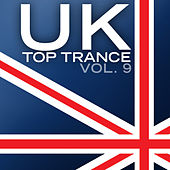 UK Top Trance, Vol. 9 by Various Artists